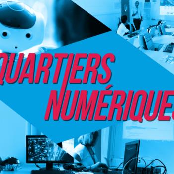 [Vidéo #3] Nantes Digital Week 2018 – Quartiers Numériques